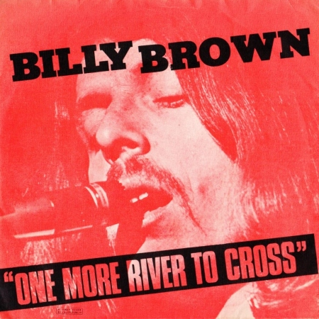 Billy Brown - One More River To Cross a